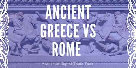 Academus Introductory Talk - Greece vs Rome tickets