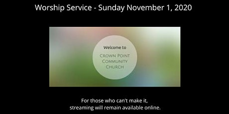 Crown Point Community Church Worship Service - Sunday, Nov. 1 tickets