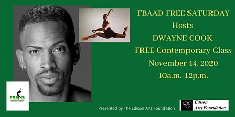 FBAAD FREE SATURDAYS Hosts  Dwayne Cook Contemporary Master Class! tickets