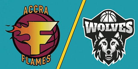 Accra Flames vs. Wolves Basketball Match tickets