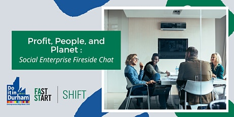 Profit, People, and Planet – Social Enterprise Fireside Chat tickets