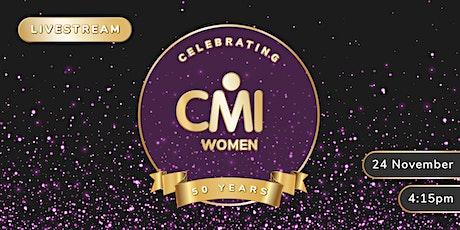 CMI Women: A Ground breaking 50 Years tickets