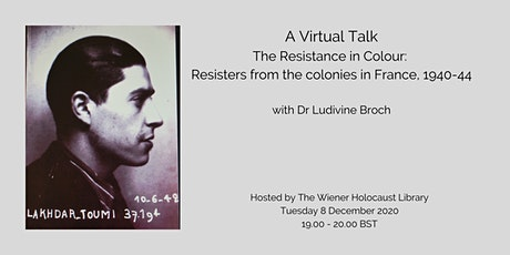 The Resistance in Colour: Resisters from the colonies in France, 1940-44 tickets