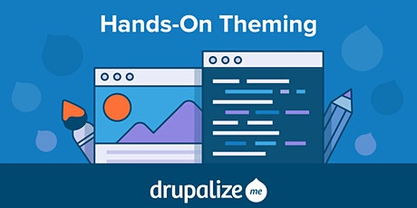 Drupalize.Me - Remote Drupal 8 & 9 Theming Workshop tickets