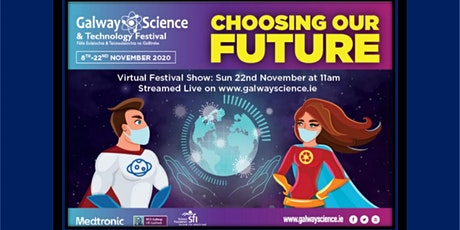 Galway Science & Technology Virtual Festival Show