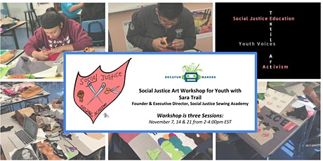 Social Justice Sewing Academy - Decatur Makers: Textile Workshop for Youth tickets