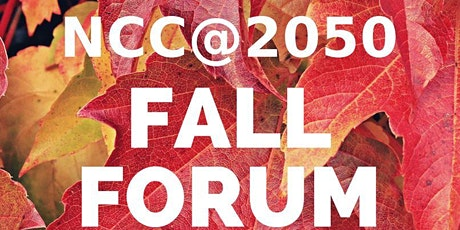 NCC@2050 Fall Forum tickets
