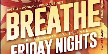 BREATHE FRIDAYS -  10/30 tickets