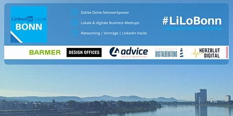 LinkedIn Local Bonn - #LiLoBonn Meetup Vol. 4 - digital Tickets