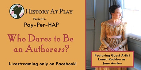 Pay-Per-HAP Jane Austen: Who Dares to Be an Authoress? tickets