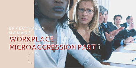 An introduction to effectively addressing bias and microaggressions tickets