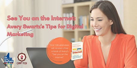 See You on the Internet: Avery Swartz's Tips for Digital Marketing tickets