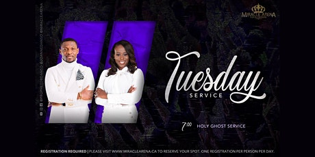 Miracle Arena Tuesday Holy Ghost Service tickets