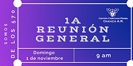 1a Reunion General | Domingo 1 de noviembre de 2020