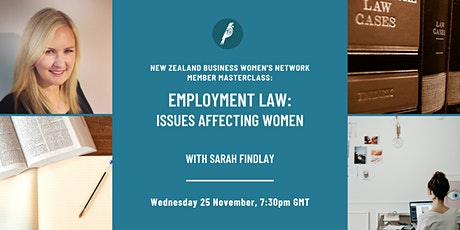 Member Masterclass:  Employment law update - issues affecting women tickets