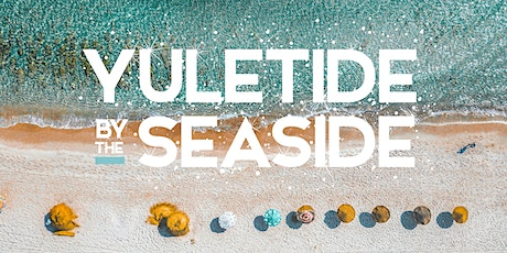 Yuletide by the Seaside tickets