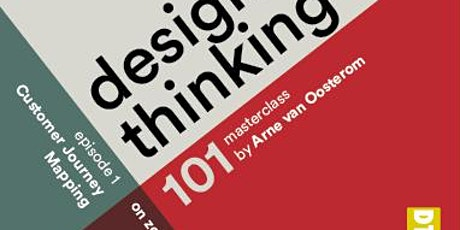 Design Thinking 101 - Customer Journey Mapping tickets
