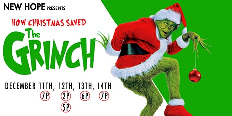 New Hope Presents: How Christmas Saved the Grinch tickets