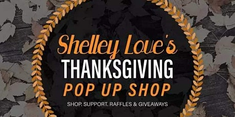 Shelley Love's Thanksgiving Pop Up Shop tickets