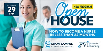 Open House: FVI School of Nursing – Miami Campus Now enrolling for Nursing!