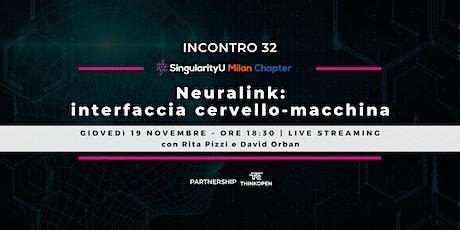 Neuralink: interfaccia uomo-macchina biglietti
