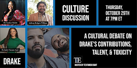 Culture Discussion - Drake tickets