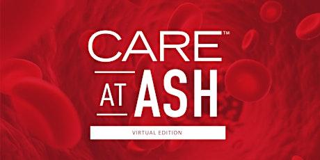 CARE at ASH 2020 - Virtual Edition tickets