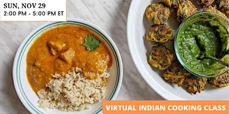 Indian Cooking Masterclass: Butter Chicken **veg/vegan options available tickets