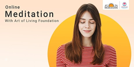 Online Meditation With Art of Living Foundation tickets