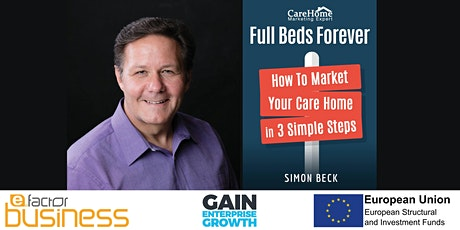 Marketing Your Care Home, Filling Your Beds & Keeping Them Full! tickets