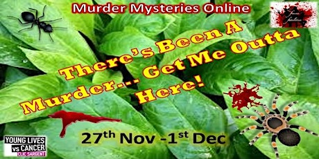 There's Been A Murder Get Me Out Of Here - Femme Fatalities tickets