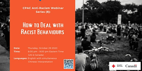 CPAC Anti-Racism Webinar Series (8): How to Deal with Racist Behaviours tickets