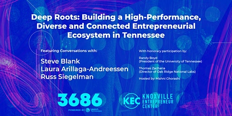 Deep Roots: Building a High-Performance Entrepreneur Ecosystem in Tennessee tickets