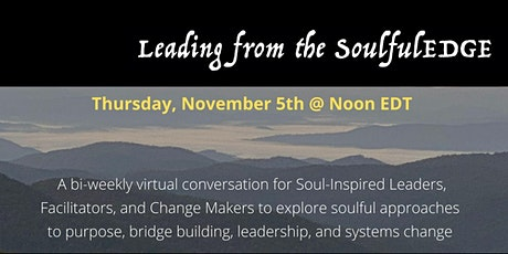 Leading from the soulfulEDGE tickets