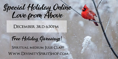 Special Holiday Online Love from Above tickets