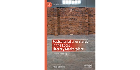 Book Launch: Postcolonial Literatures in the Local Literary Marketplace tickets