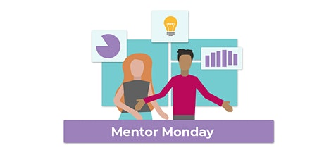 Mentor Monday tickets