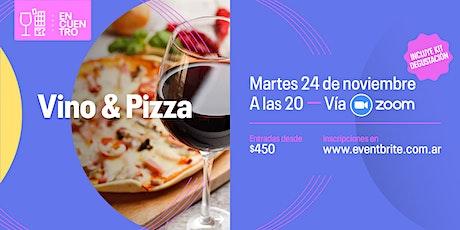 Encuentro especial: Vino y Pizza entradas