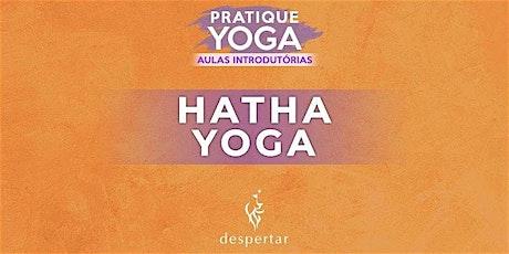Aula Introdutória - Hatha Yoga ingressos