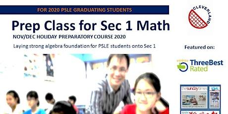 Sec 1 Math Holiday Preparatory Class (Nov/Dec 2020 Friday - Tampines)