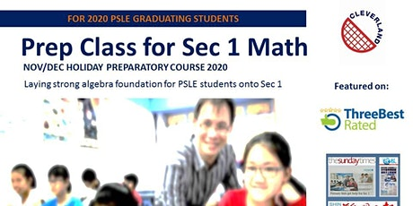 Sec 1 Math Holiday Preparatory Class (Nov/Dec 2020 Intake - 'LIVE' Online)
