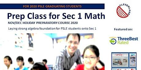 Sec 1 Math Holiday Preparatory Class (Nov/Dec 2020 Wednesday  - Tampines)