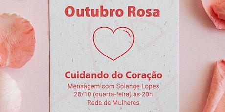 """""""OUTUBRO ROSA"""" - REDE DE MULHERES ingressos"""