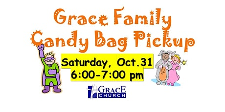 Grace Family Candy Bag Pickup tickets
