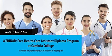 WEBINAR: Free Health Care Assistant Diploma Program at Cambria College tickets