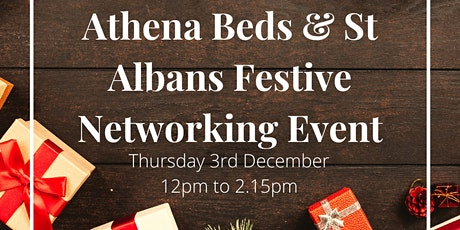The Athena Network Bedfordshire & St Albans Festive Event tickets