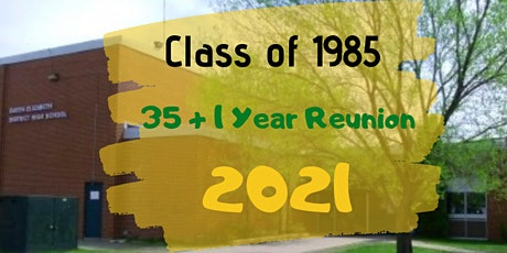 2021 QEDHS Sioux Lookout Class of 1985 35+1 Reunion! tickets