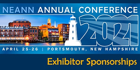NEANN Annual Conference 2021 - Exhibitor Sponsorships tickets