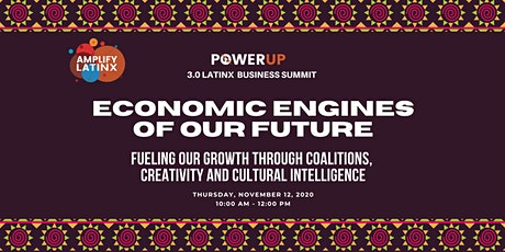 PowerUp 3.0 Latinx Business Summit tickets