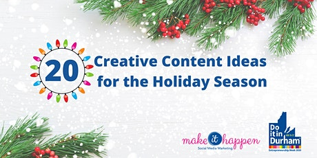 20 Creative Content Ideas for the Holiday Season tickets
